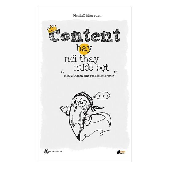 Cuốn sách Content hay nói thay nước bọt